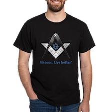 Masons Live Better T-Shirt