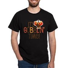 It's Gobblin' Time T-Shirt