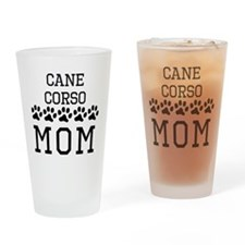 Cane Corso Mom Drinking Glass