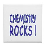 Chemistry Rocks ! Tile Coaster
