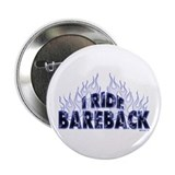 I ride Bareback Button
