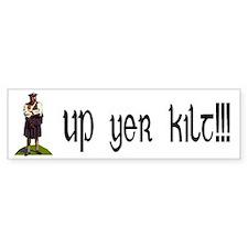Up yer kilt! Bumper Bumper Sticker