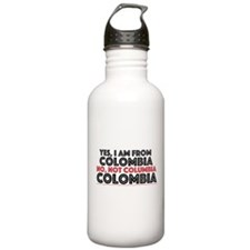 Yes, I am from Colombia Water Bottle