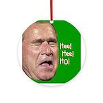 Bush Hee! Hee! Ho! Ornament (Round)