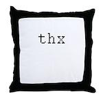 thx - Thanks Throw Pillow