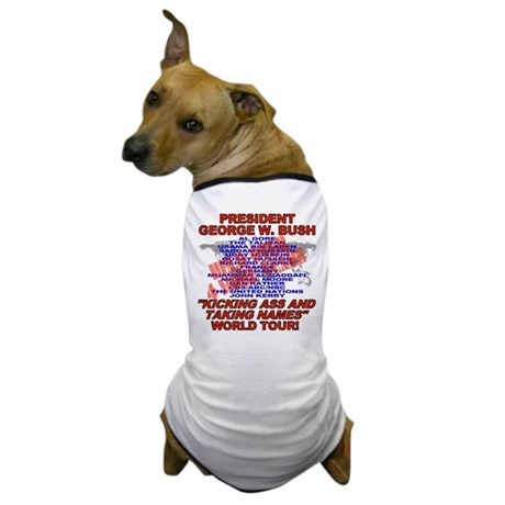 Bush Kicking Ass World Tour Dog T-Shirt