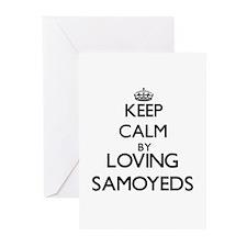 Keep calm by loving Samoyeds Greeting Cards