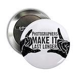 "Photographers Make It Last Lo 2.25"" Button (10 pac"