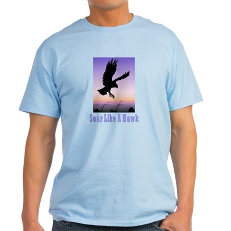 Flying High Soar Like A Hawk Light T-Shirt