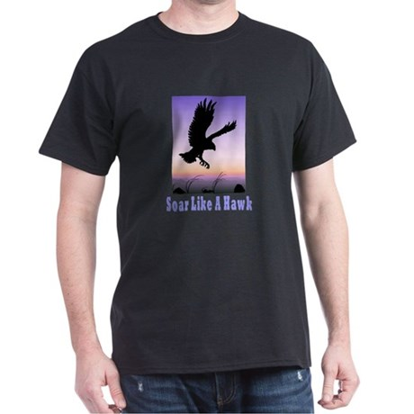 Flying High Soar Like A Hawk Dark T-Shirt