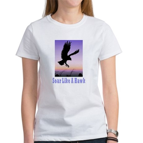 Flying High Soar Like A Hawk Women's T-Shirt