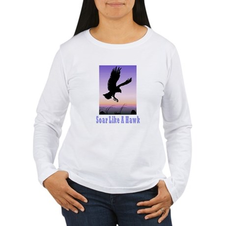 Flying High Soar Like A Hawk Women's Long Sleeve T