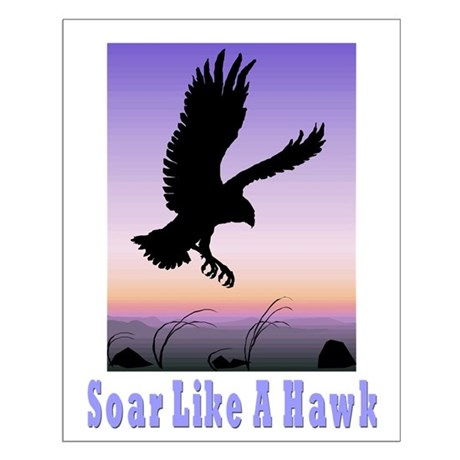 Flying High Soar Like A Hawk Small Poster