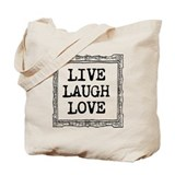 Live laugh love Totes & Shopping Bags