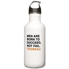 Men are born to succee Water Bottle