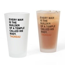Every man is the builder of a templ Drinking Glass