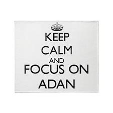 Keep Calm and Focus on Adan Throw Blanket