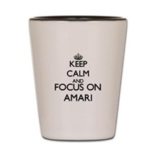 Keep Calm and Focus on Amari Shot Glass