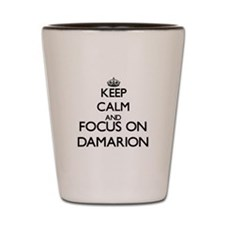 Keep Calm and Focus on Damarion Shot Glass
