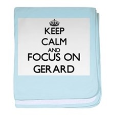 Keep Calm and Focus on Gerard baby blanket