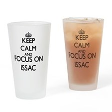 Keep Calm and Focus on Issac Drinking Glass