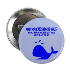 "Saving the Whales 2.25"" Button"