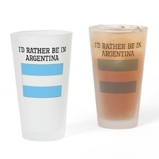 Id Rather Be In Argentina Drinking Glass
