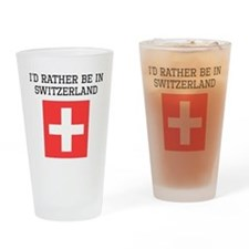 Id Rather Be In Switzerland Drinking Glass