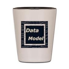 Data Model Shot Glass