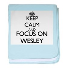 Keep Calm and Focus on Wesley baby blanket