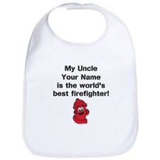 My Uncle Is The Worlds Best Firefighter (Custom) B