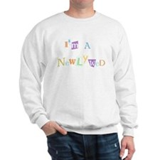 I'm a Newlywed Sweatshirt