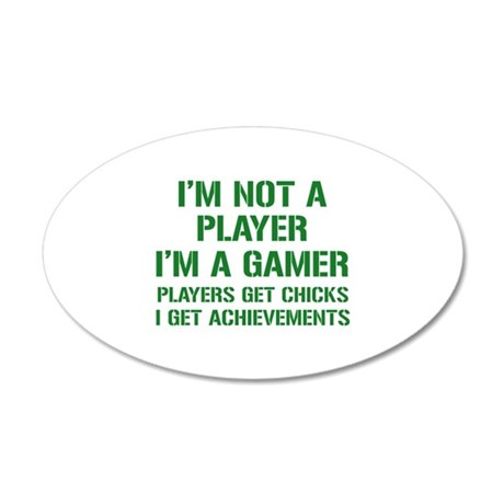I'm Not A Player I'm A Gamer 38.5 x 24.5 Oval Wall