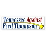 Tennesse Against Fred Thompson sticker