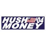 Hush Money '04 (bumper sticker)