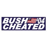 Bush Cheated '04 (bumper sticker)