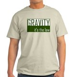 Gavity, It's The Law T-Shirt
