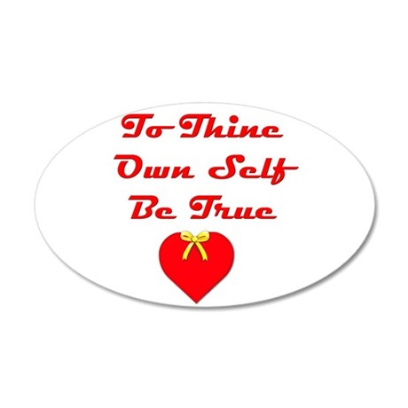 To Thine Own Self Be True 35x21 Oval Wall Decal