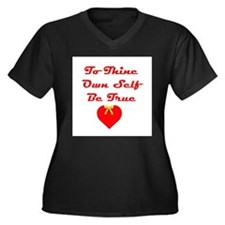 To Thine Own Women's Plus Size V-Neck Dark T-Shirt