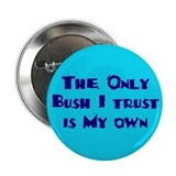 NO BUSH Button