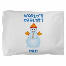 World's Coolest Dad Pillow Sham