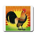 Rise and Shine Dutch Bantam Mousepad
