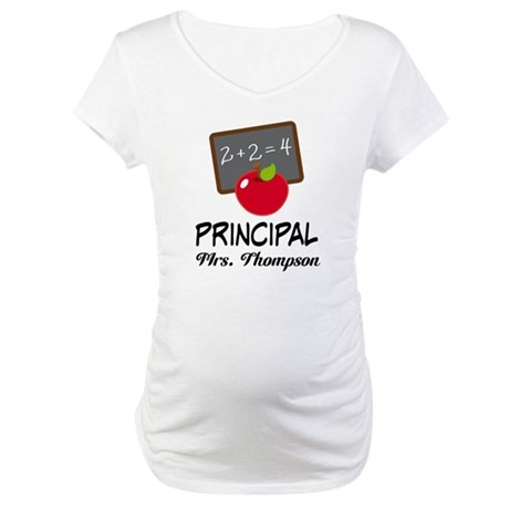 School Principal Personalized Maternity T-Shirt