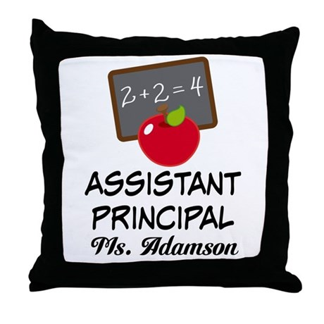 Assistant School Principal gift Throw Pillow