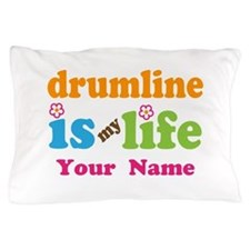 Drumline Music Is My Life Pillow Case