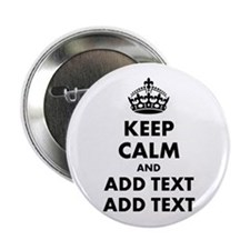 "Personalized Keep Calm 2.25"" Button"
