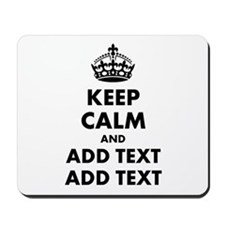 Personalized Keep Calm Mousepad