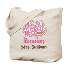Worlds Best Librarian gift idea Tote Bag