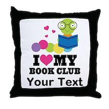 I Love My Book Club Throw Pillow