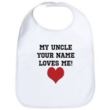 My Uncle Loves Me Bib